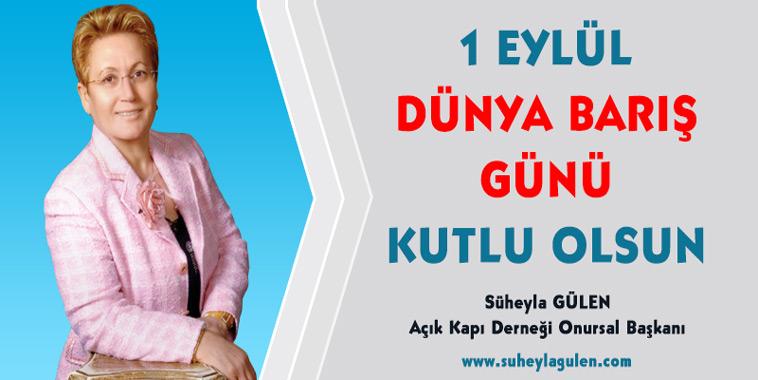 1-eylul-dunya-baris-gunu-suheyla-gulen-2017