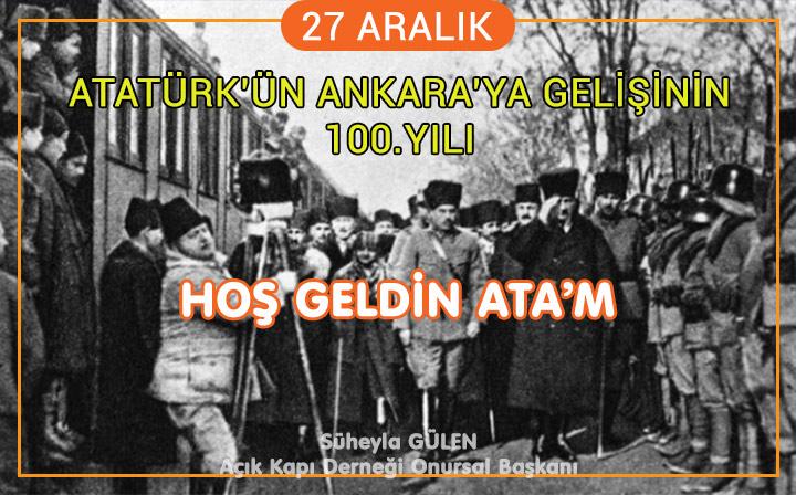 Atatürk'ün Ankara'ya Gelişinin 100.Yıl Dönümü Kutlama Mesajı